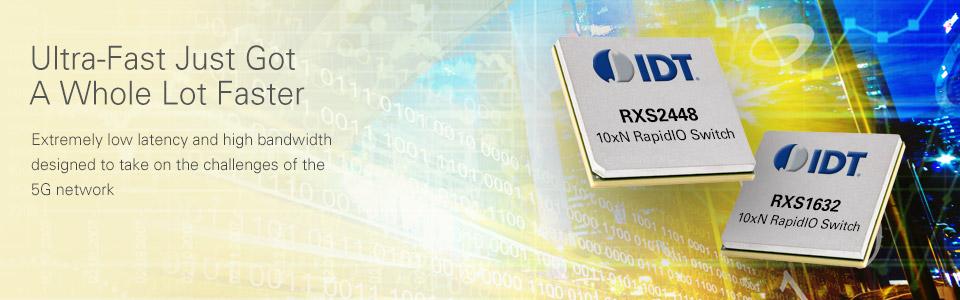 RapidIO 10xN (Gen 3) Switches by IDT